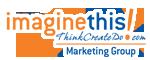 Imagine This! Marketing Group